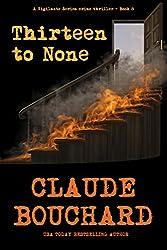 Thirteen to None: A Vigilante Series crime thriller