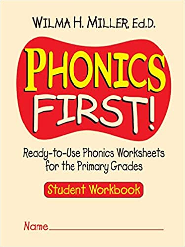 Amazon Com Phonics First Ready To Use Phonics Worksheets For The Primary Grades Student Workbook 9780130414625 Miller Wilma H Books