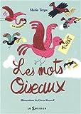 """Afficher """"Les mots oiseaux"""""""