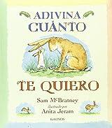 Adivina cuanto te quiero (Spanish Edition)