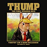 Book cover from Thump: The First Bundred Days by Timothy Lim