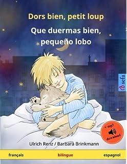 Dors bien, petit loup – Que duermas bien, pequeño lobo. Livre bilingue pour