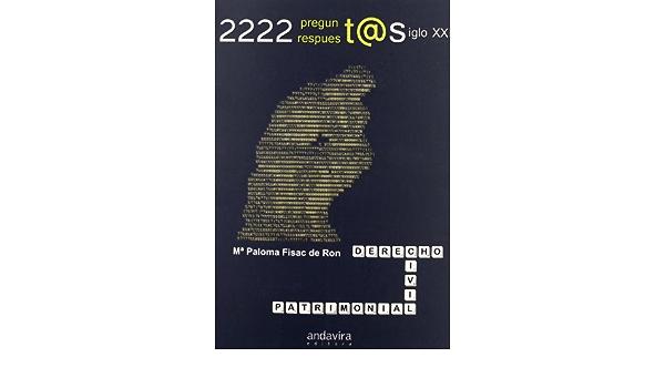 2222 preguntas y respuestas de derecho civil patrimonial en ...
