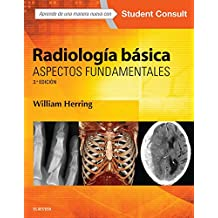 Radiología básica: Aspectos fundamentales (Spanish Edition)