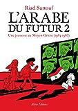 vignette de 'L'Arabe du futur n° 2<br /> Une jeunesse au Moyen-Orient, 1984-1985 (Riad Sattouf)'