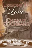 Front cover for the book Lessons in Love by Charlie Cochrane