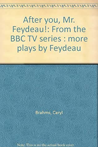 book cover of After You, Mr. Feydeau!