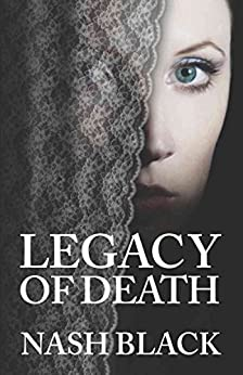 Legacy of Death by [Black, Nash]