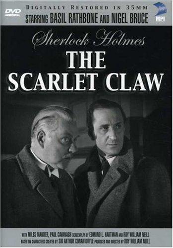Sherlock Holmes And The Scarlet Talon Basil Rathbone, Nigel Bruce, Gerald Hamer, Arthur Hohl, Miles Mander, Ian Wolfe, Paul Cavanagh, Kay Harding