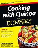 Cooking with Quinoa for Dummies, Cheryl Forberg, 1118447808