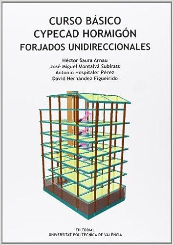 Curso básico Cypecad hormigón. Forjados unidireccionales: Amazon.es: Aa.Vv.: Libros