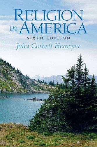 By Julia Corbett Hemeyer - Religion in America: - Religion In America Sixth Edition
