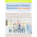 Management of Human Resources: The Essentials, Fourth Canadian Edition, Loose Leaf Version (4th Edition)