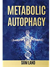 Metabolic Autophagy: Practice Intermittent Fasting and Resistance Training to Build Muscle and Promote Longevity