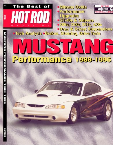The Best of Hot Rod Magazine - Volume 4: Mustang Performance - Mustang Magazine Performance