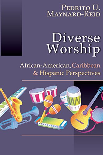 Search : Diverse Worship: African-American, Caribbean and Hispanic Perspectives