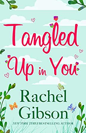 Tangled Up In You A Fabulously Funny Rom Com Writer Friends