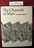 The Channels of Mars, Victor R. Baker, 0292710682