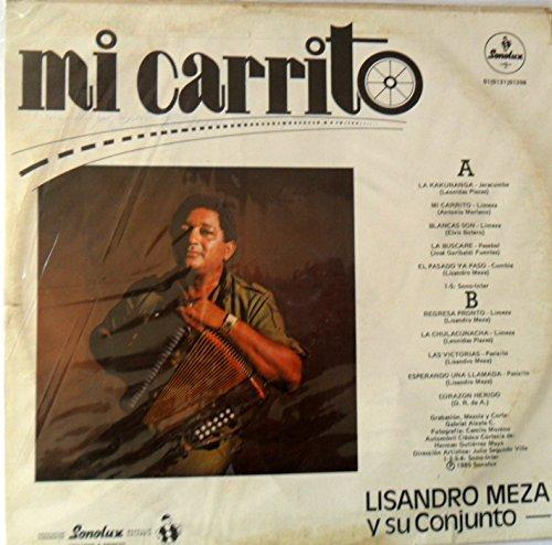 LP MI CARRITO LISANDRO MEZA Y SU CONJUNTO SONOLUX 1985 LP - LP MI CARRITO LISANDRO MEZA Y SU CONJUNTO SONOLUX 1985 LP - Amazon.com Music