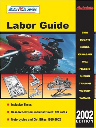 Motorcycle Labor Guide/1989-2002 Models (North America) (Autodata Motorcycle Labor Guide (North America)) ()