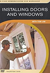 Installing Doors and Windows: with Tom Law