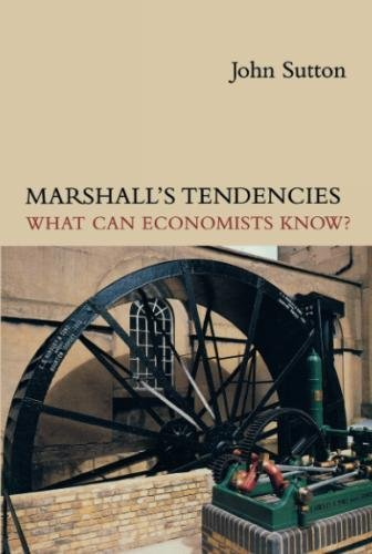 Marshall's Tendencies: What Can Economists Know? (Gaston Eyskens Lectures)