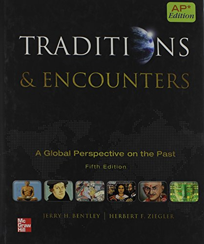 Traditions & Encounters + AP World History Practice Test Booklet: A Global Perspective on the Past, AP Edition (AP T