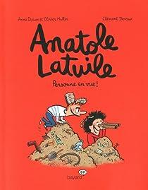 Anatole Latuile, tome 3 : Personne en vue ! par Didier