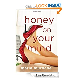 Honey on Your Mind Maria Murnane