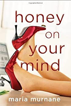 Honey on Your Mind (The (Mis)Adventures of Waverly Bryson Book 3) by [Murnane, Maria]