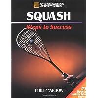 Squash (Steps to Success)