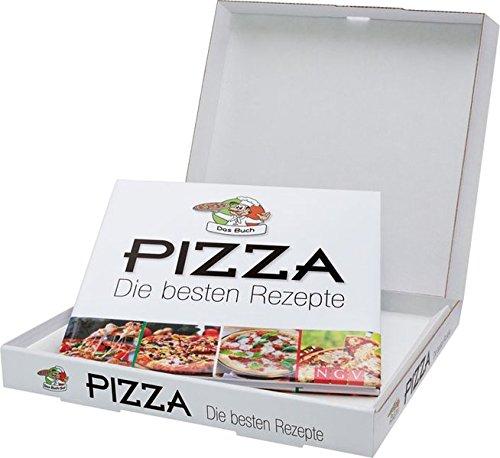 Pizza - Die besten Rezepte: Das Kochbuch im Pizzakarton