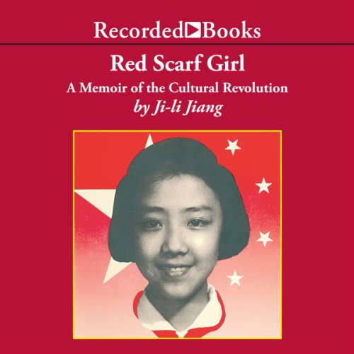 Red Scarf Girl: A Memoir of the Cultural Revolution Audiobook [Free Download by Trial] thumbnail