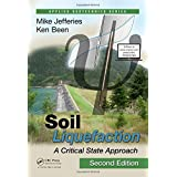 Soil Liquefaction: A Critical State Approach, Second Edition