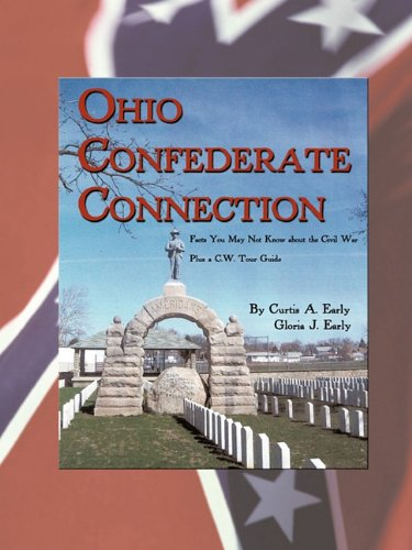 Ohio Confederate Connection: Facts You May Not Know about the Civil War