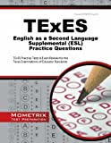 TExES English As a Second Language Supplemental (ESL) Practice Questions, TExES Exam Secrets Test Prep Team, 1630940518