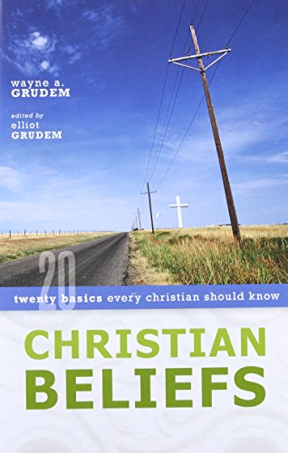 Christian Beliefs: Twenty Basics Every Christian Should - Wayne Mall