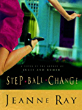 Step-Ball-Change: A Novel