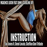 Instruction (Jax Jones Ft. Demi Lovato, Stefflon Don Tribute) [feat. Anne-Caroline Joy]