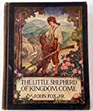 img - for The Little Shepherd of Kingdom Come (Scribner's Illustrated Classics) book / textbook / text book