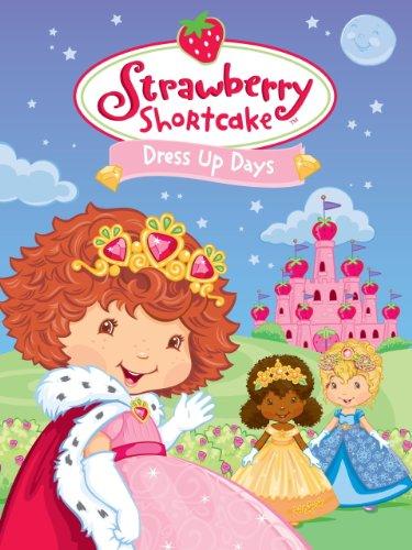 (Strawberry Shortcake: Dress Up Days)