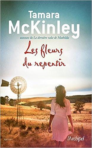Les Fleurs Du Repentir - Tamara McKinley (2017)