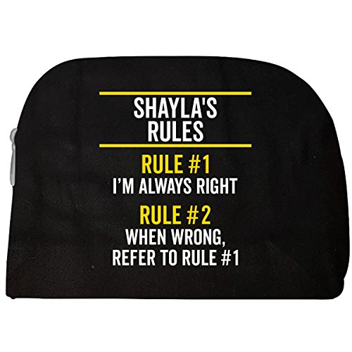 Shayla Rules Always Right First Name Pride Funny Gift - Cosmetic - Shayla Makeup