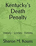 img - for Kentucky's Death Penalty: History - Crimes - Victims book / textbook / text book