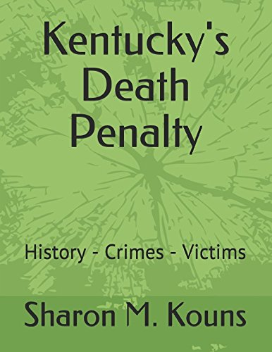 Kentucky's Death Penalty: History - Crimes -