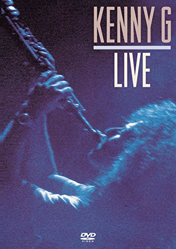 Kenny G - Live by KENNY G