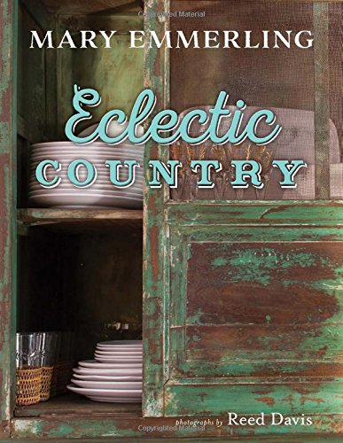 Eclectic Country [Mary Emmerling] (Tapa Dura)