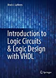 img - for Introduction to Logic Circuits & Logic Design with VHDL book / textbook / text book