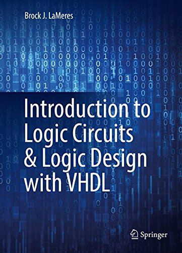 Introduction to Logic Circuits & Logic Design with VHDL by Springer