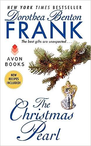 the christmas pearl dorothea benton frank 9780061438486 amazoncom books - The Christmas Pearl